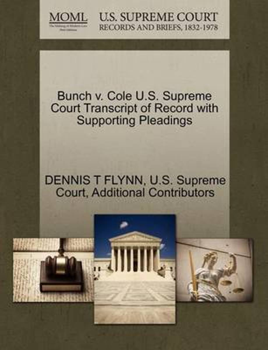 Bunch V. Cole U.S. Supreme Court Transcript of Record with Supporting Pleadings