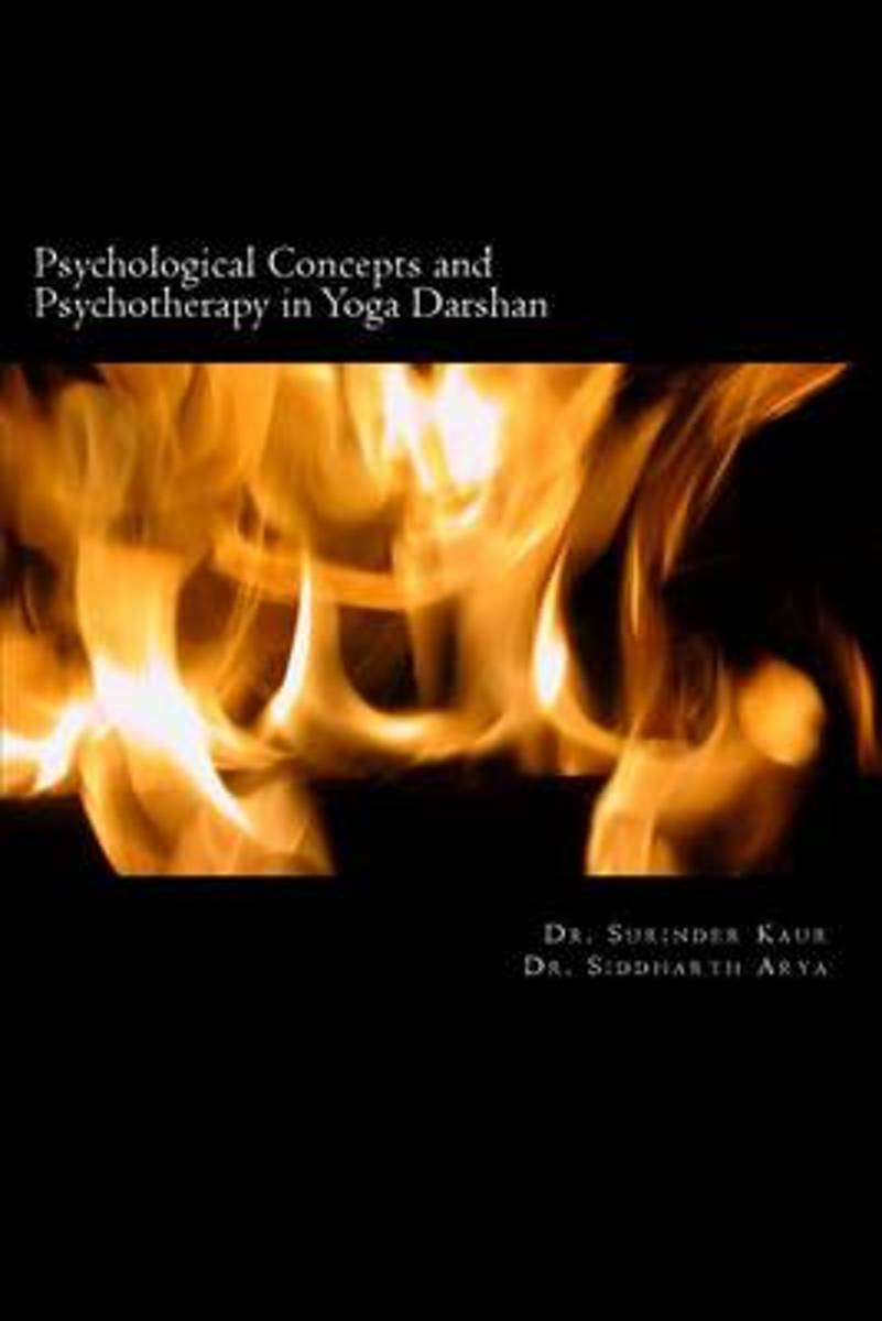 Psychological Concepts and Psychotherapy in Yoga Darshan