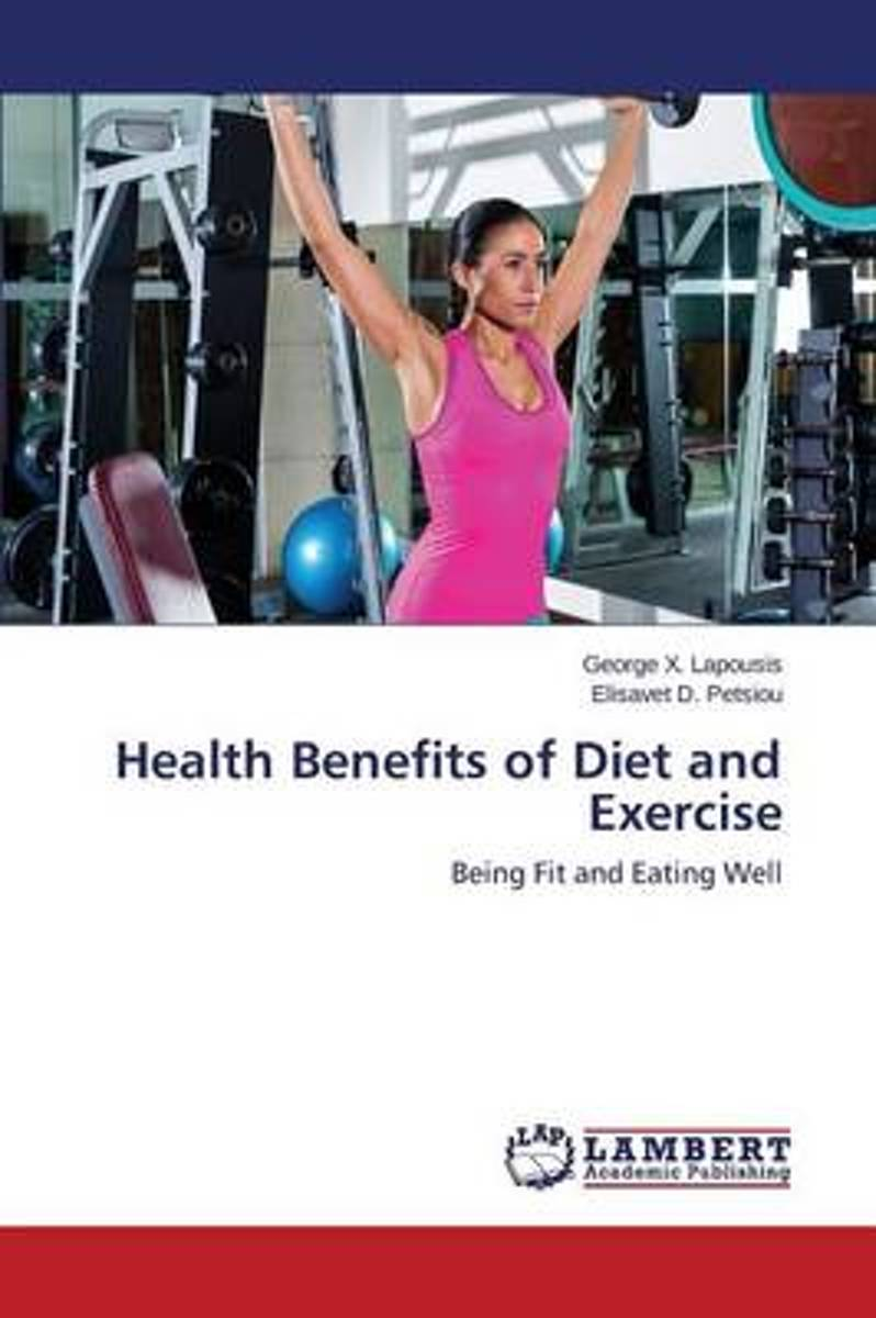 Health Benefits of Diet and Exercise