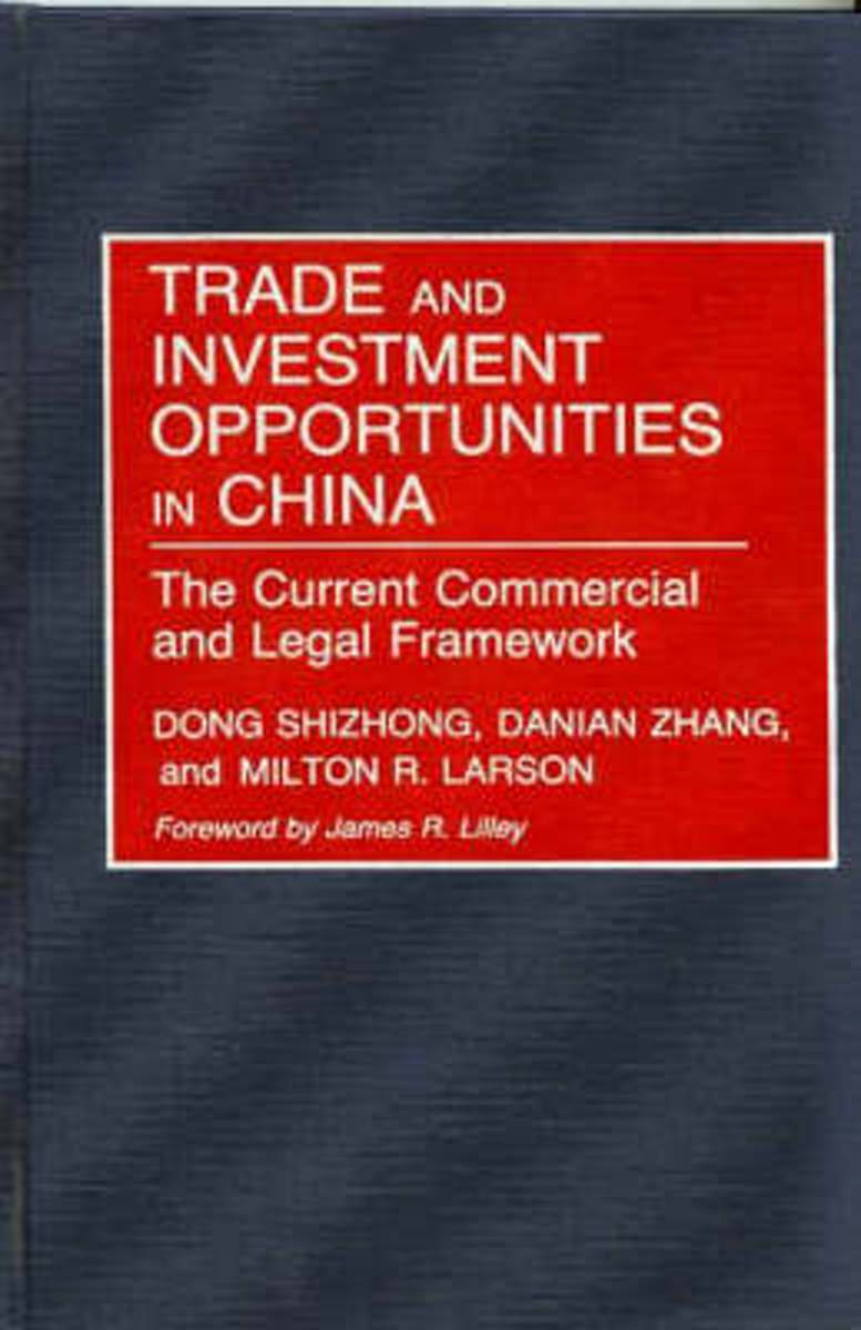 Trade and Investment Opportunities in China