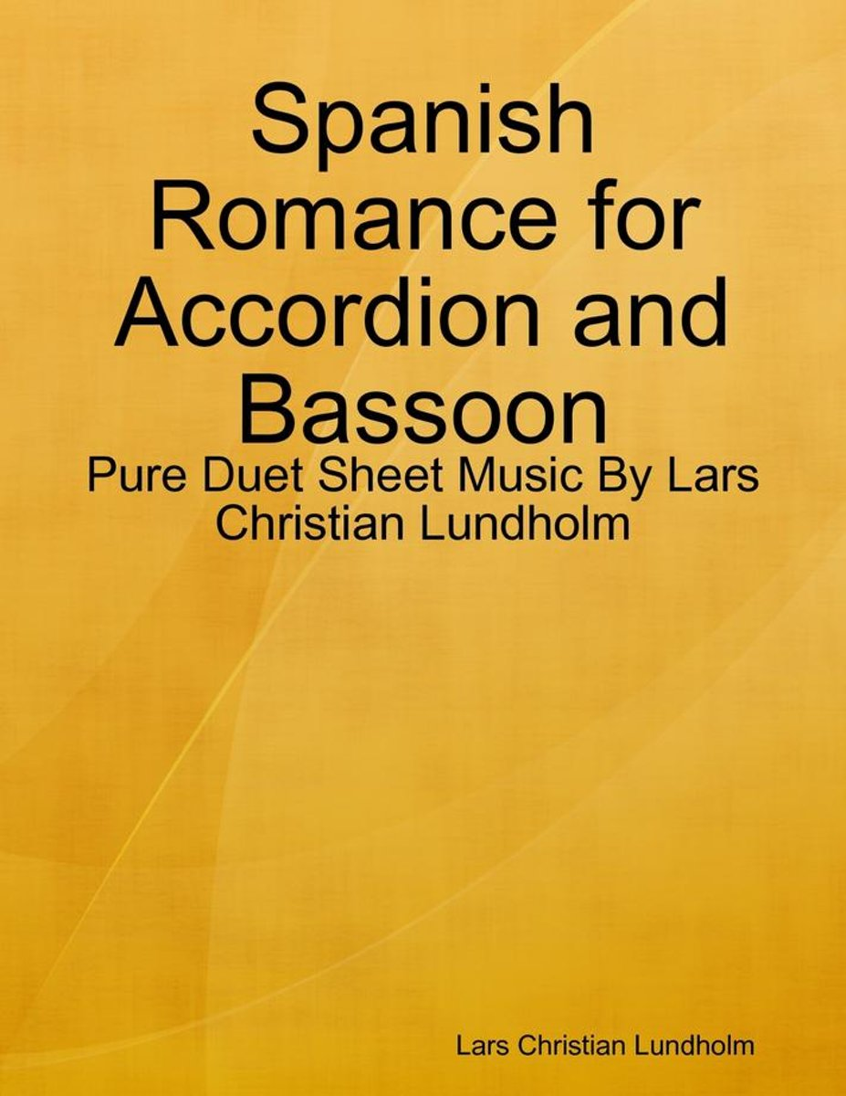 Spanish Romance for Accordion and Bassoon - Pure Duet Sheet Music By Lars Christian Lundholm