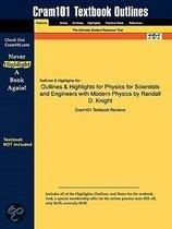 Outlines & Highlights For Physics For Scientists And Engineers With Modern Physics By Randall D. Knight, Isbn