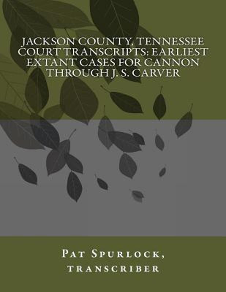 Jackson County, Tennessee Court Transcripts