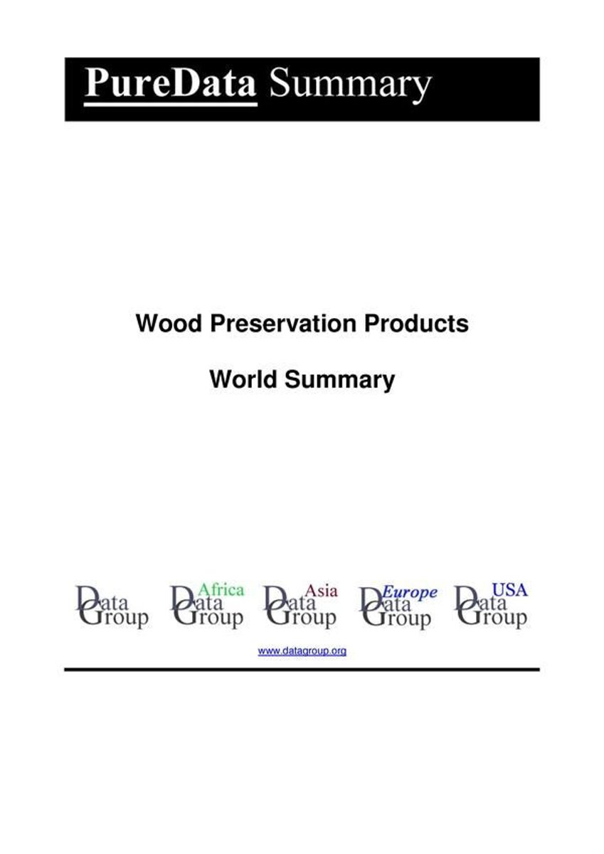 Wood Preservation Products World Summary