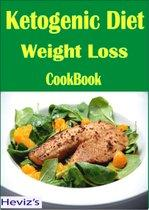 Ketogenic Diet Weight Loss: 101 Delicious, Nutritious, Low Budget, Mouthwatering Ketogenic Diet Weight Loss Cookbook Over 100 Recipes