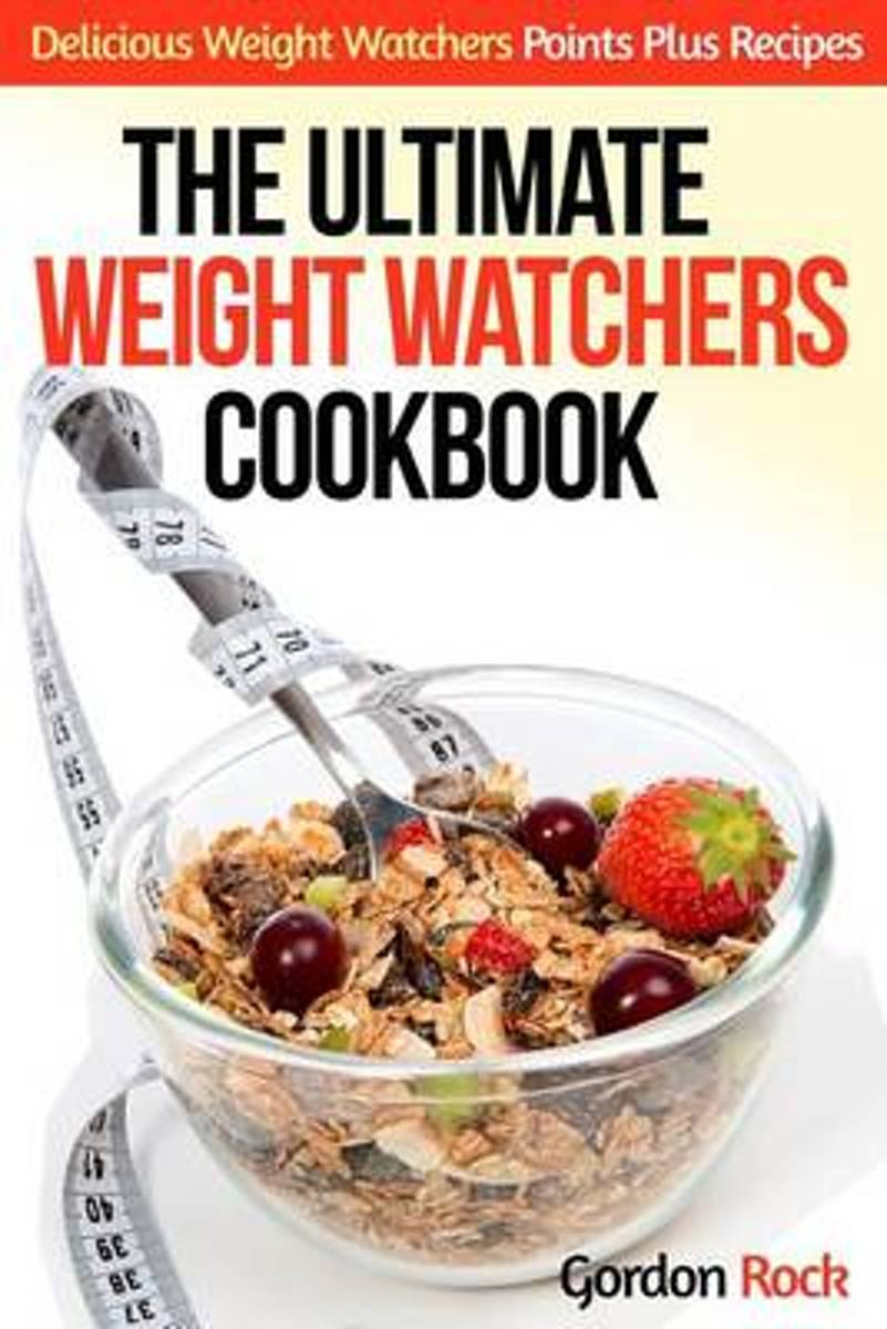 The Ultimate Weight Watchers Cookbook