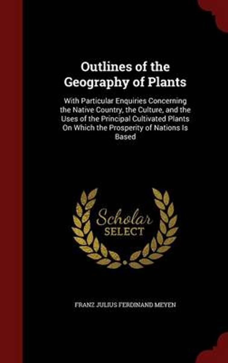 Outlines of the Geography of Plants