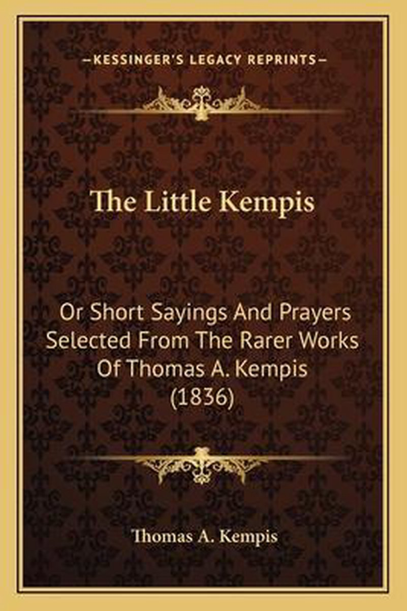The Little Kempis the Little Kempis