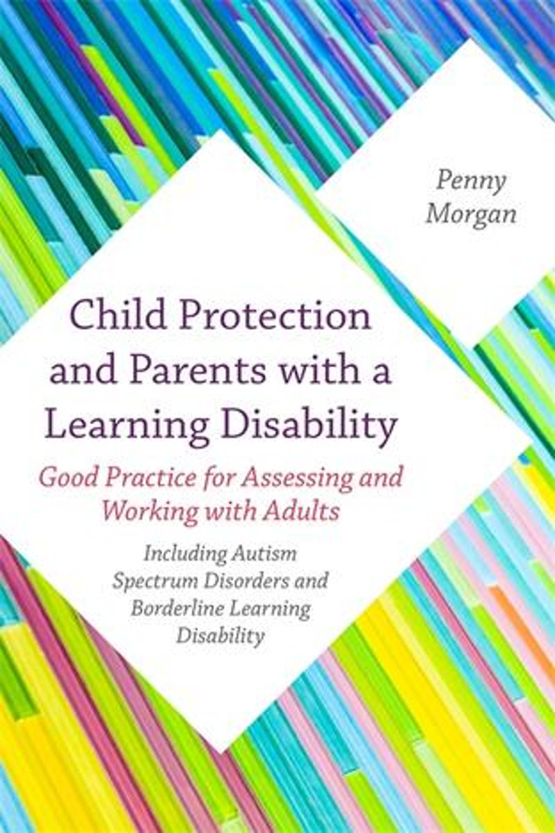 Child Protection and Parents with a Learning Disability