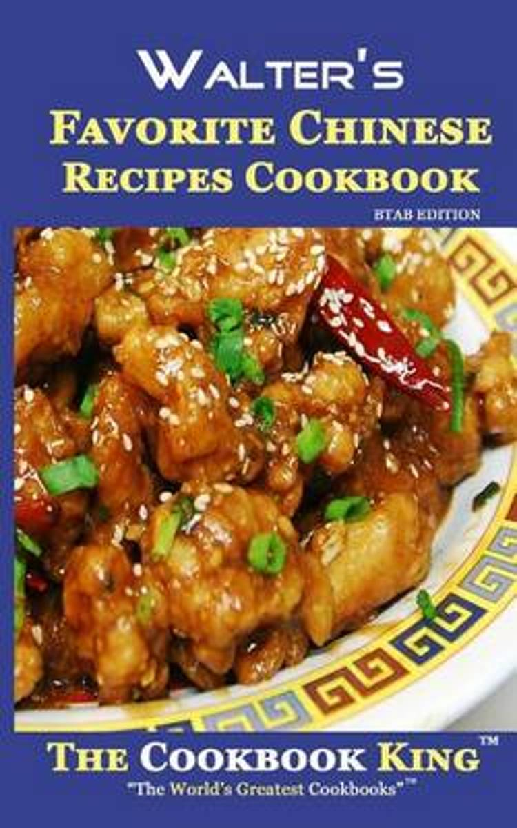 Walter's Favorite Chinese Recipes Cookbook