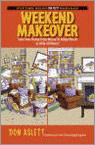 Weekend Makeover: Take Your Home from Messy to Magnificent in Only 48 Hours!