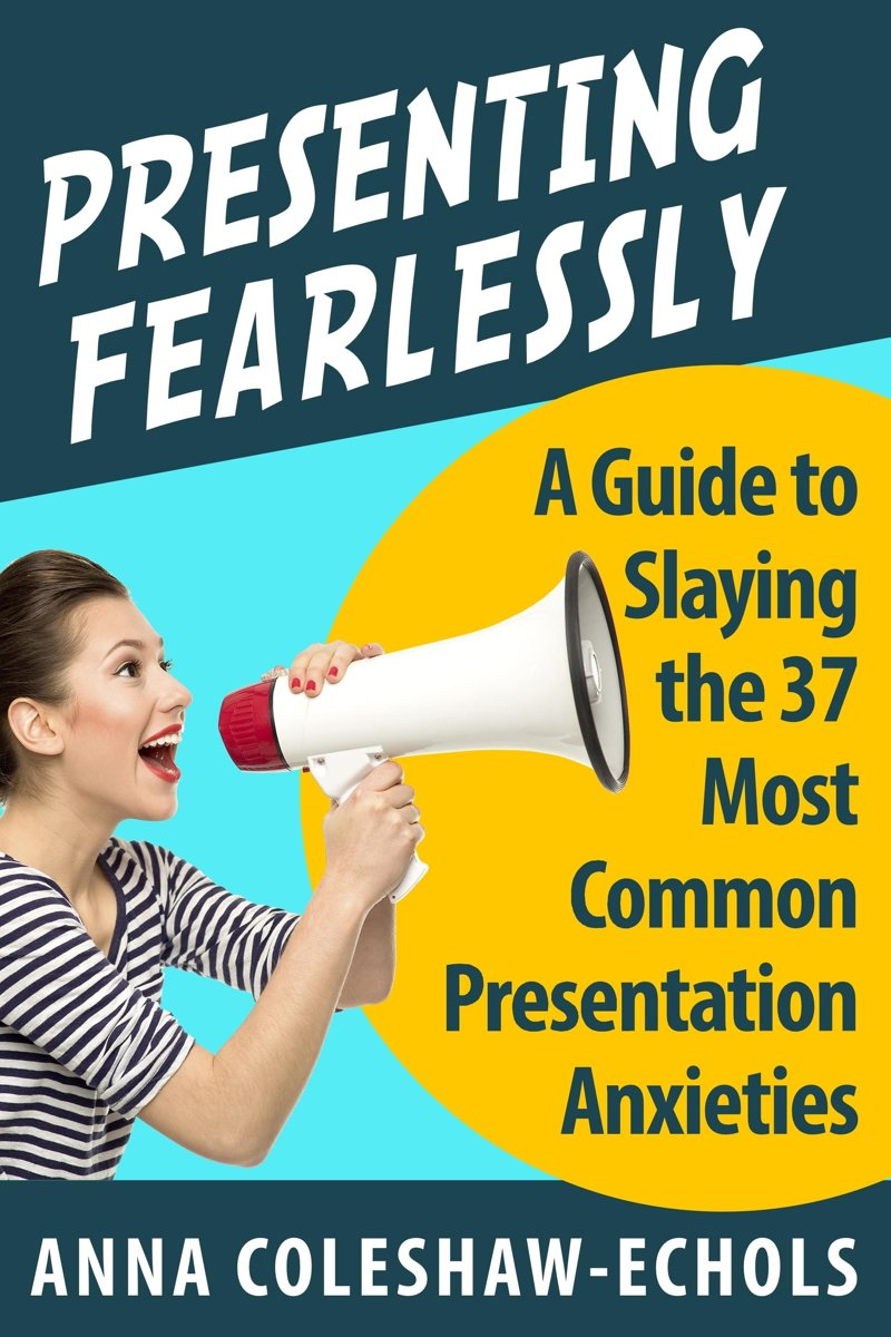 Presenting Fearlessly!