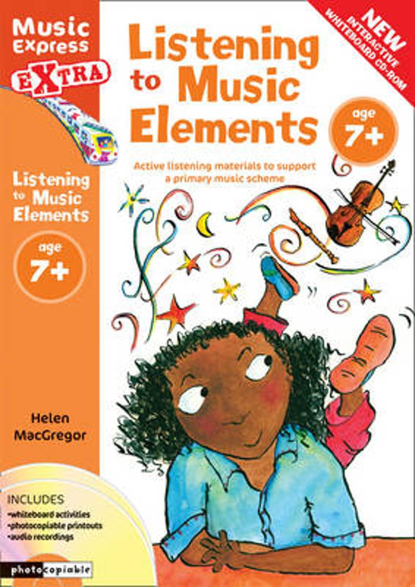 Music Express Extra - Listening to Music Elements Age 7+