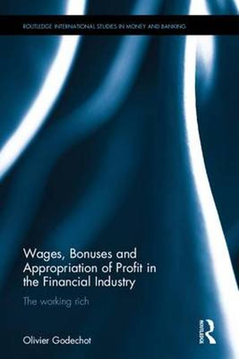 Wages, Bonuses and Appropriation of Profit in the Financial Industry