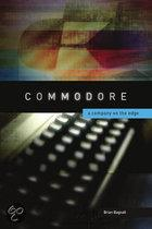 Commodore - A Company On The Edge