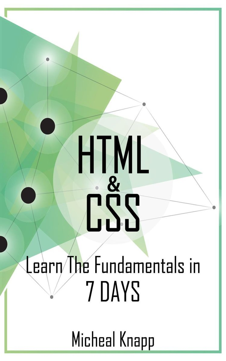 HTML & CSS: Learn the Fundaments in 7 Days