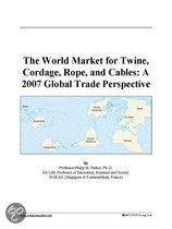 The World Market for Twine, Cordage, Rope, and Cables