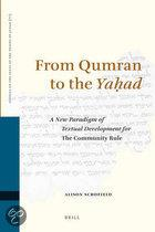FROM QUMRAN TO THE YAHAD