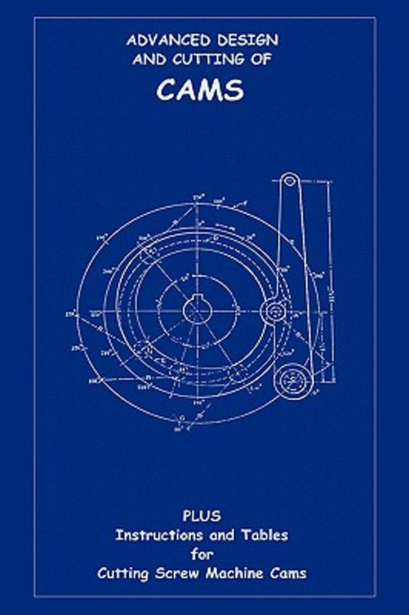 Advanced Design & Cutting of Cams (Machine Engineering Series)