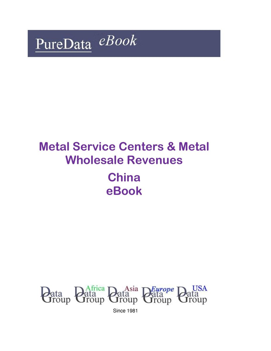 Metal Service Centers & Metal Wholesale Revenues in China