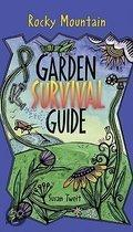 Rocky Mountain Garden Survival Guide