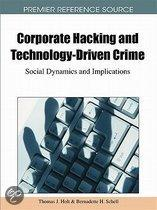Corporate Hacking and Technology-Driven Crime