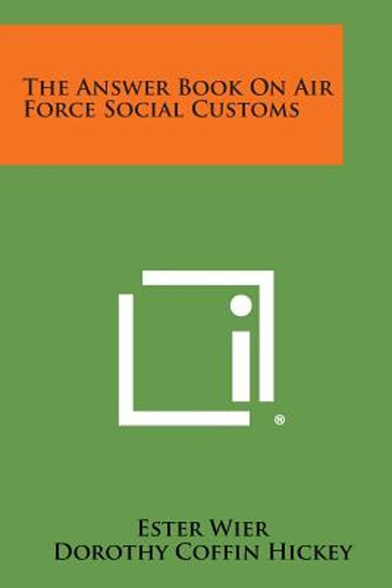 The Answer Book on Air Force Social Customs
