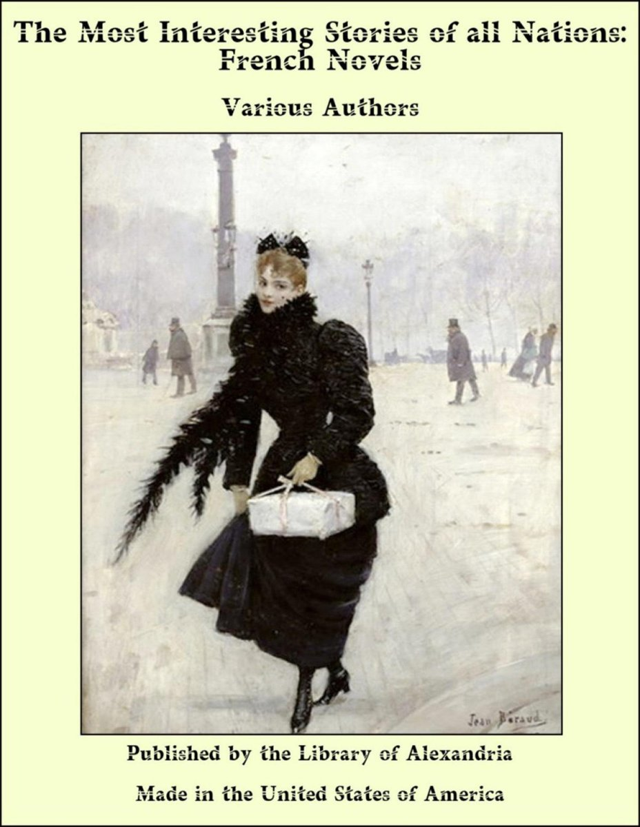 The Most Interesting Stories of all Nations: French Novels