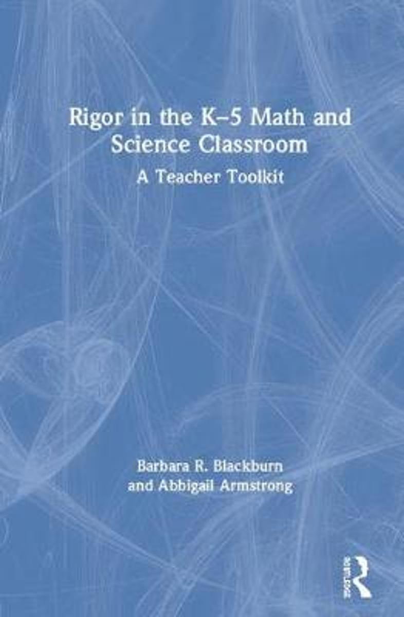 Rigor in the K-5 Math and Science Classroom