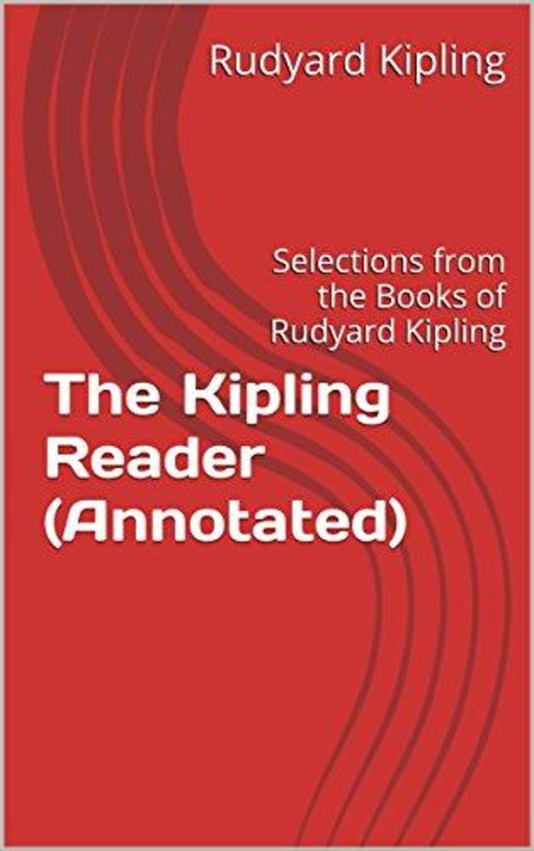 The Kipling Reader (Annotated)