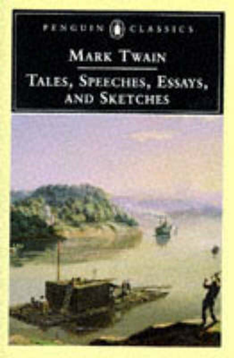 Tales, Speeches, Essays and Sketches