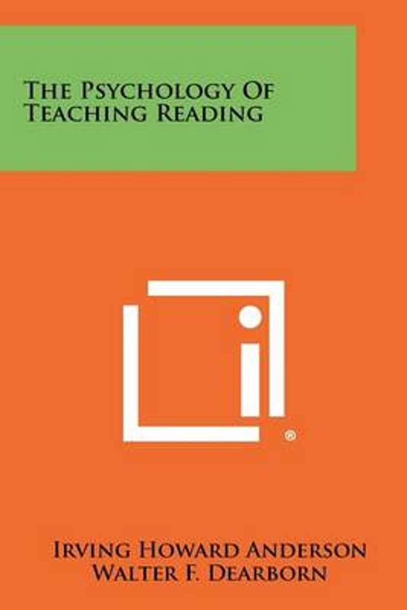 The Psychology of Teaching Reading