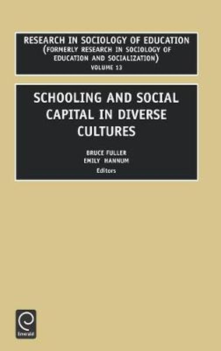 Schooling and Social Capital in Diverse Cultures