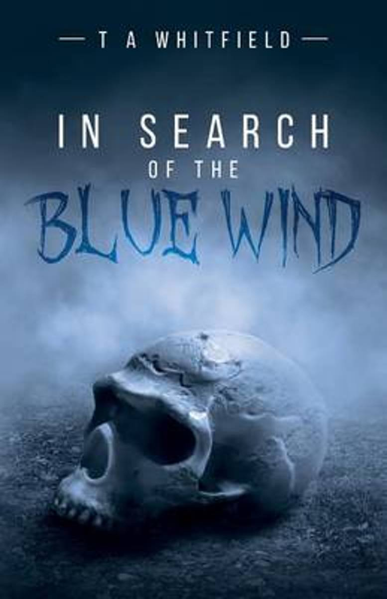 In Search of the Blue Wind