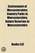 Environment Of Worcestershire: Country Parks In Worcestershire, Nature Reserves In Worcestershire