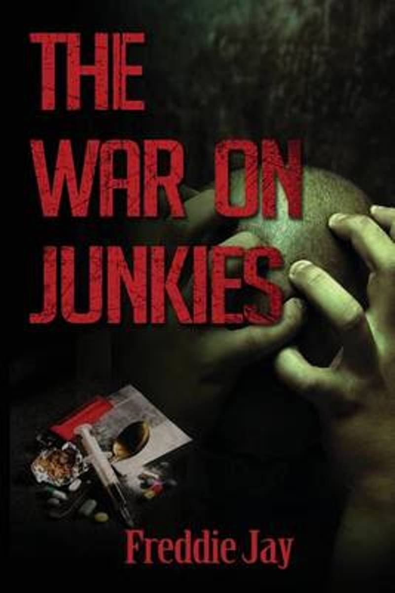 The War on Junkie's