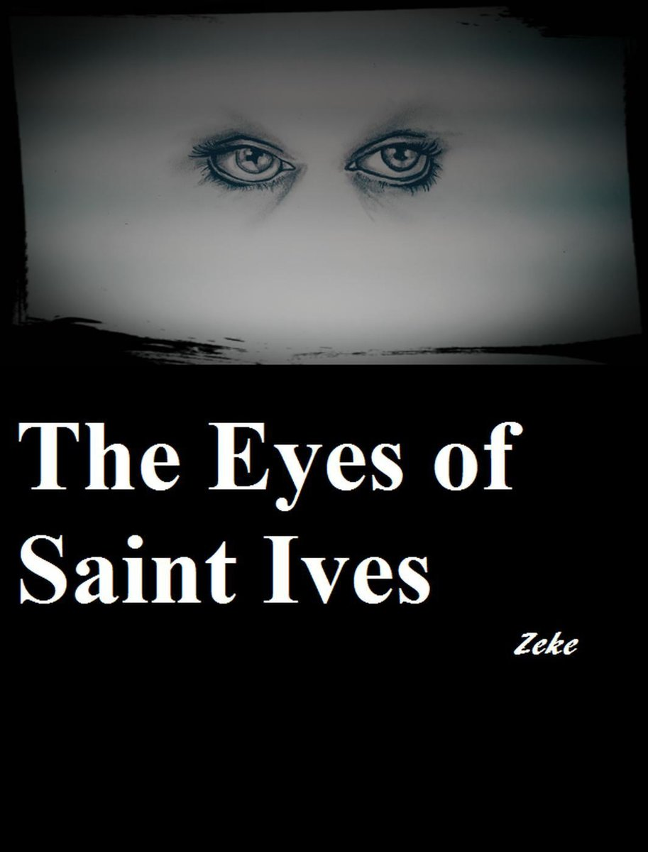 The Eyes of Saint Ives