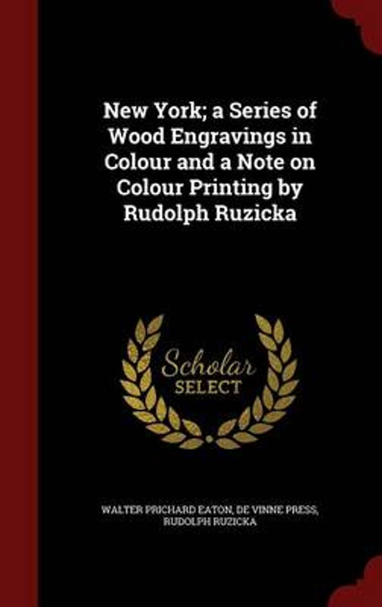 New York; A Series of Wood Engravings in Colour and a Note on Colour Printing by Rudolph Ruzicka