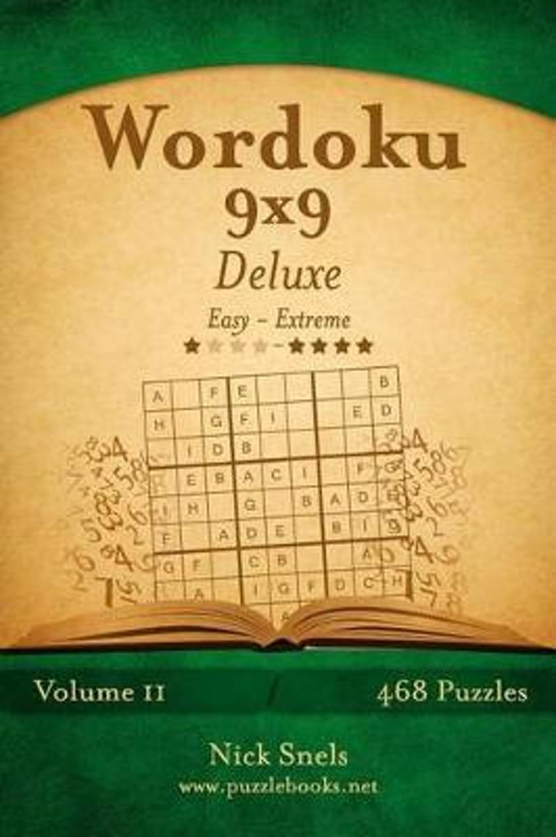 Wordoku 9x9 Deluxe - Easy to Extreme - Volume 11 - 468 Logic Puzzles