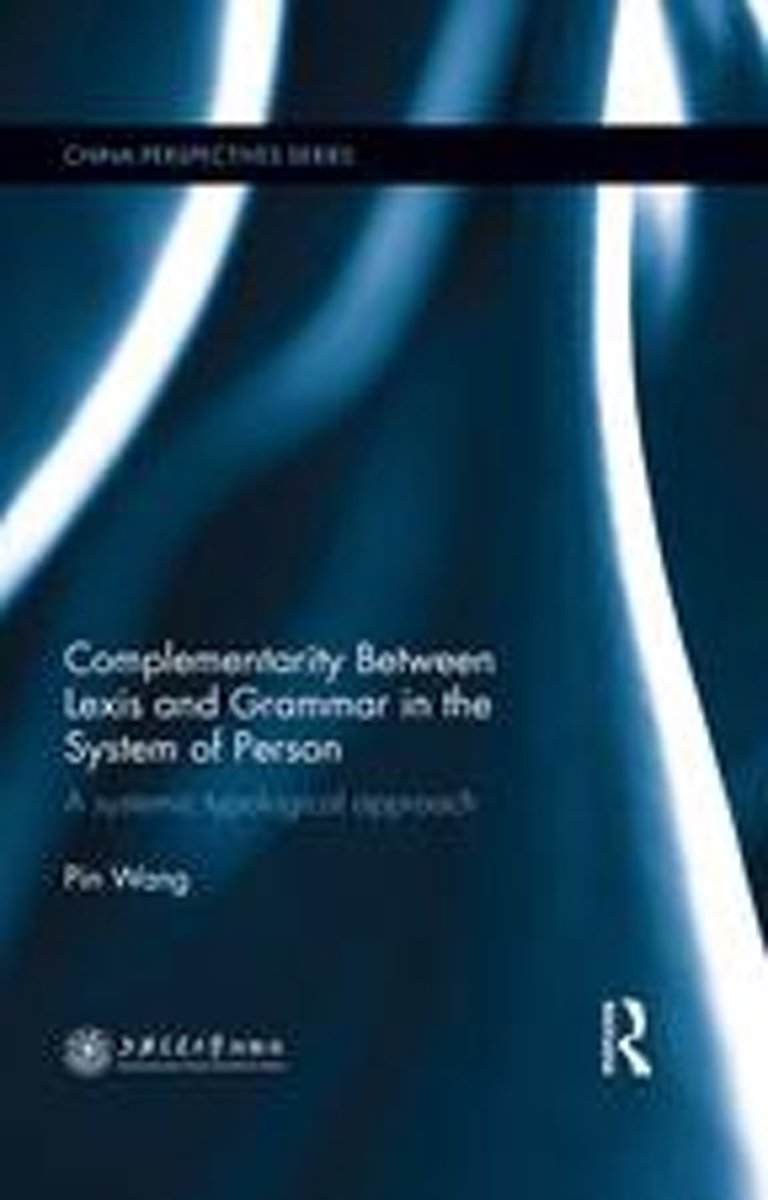 Complementarity Between Lexis and Grammar in the System of Person
