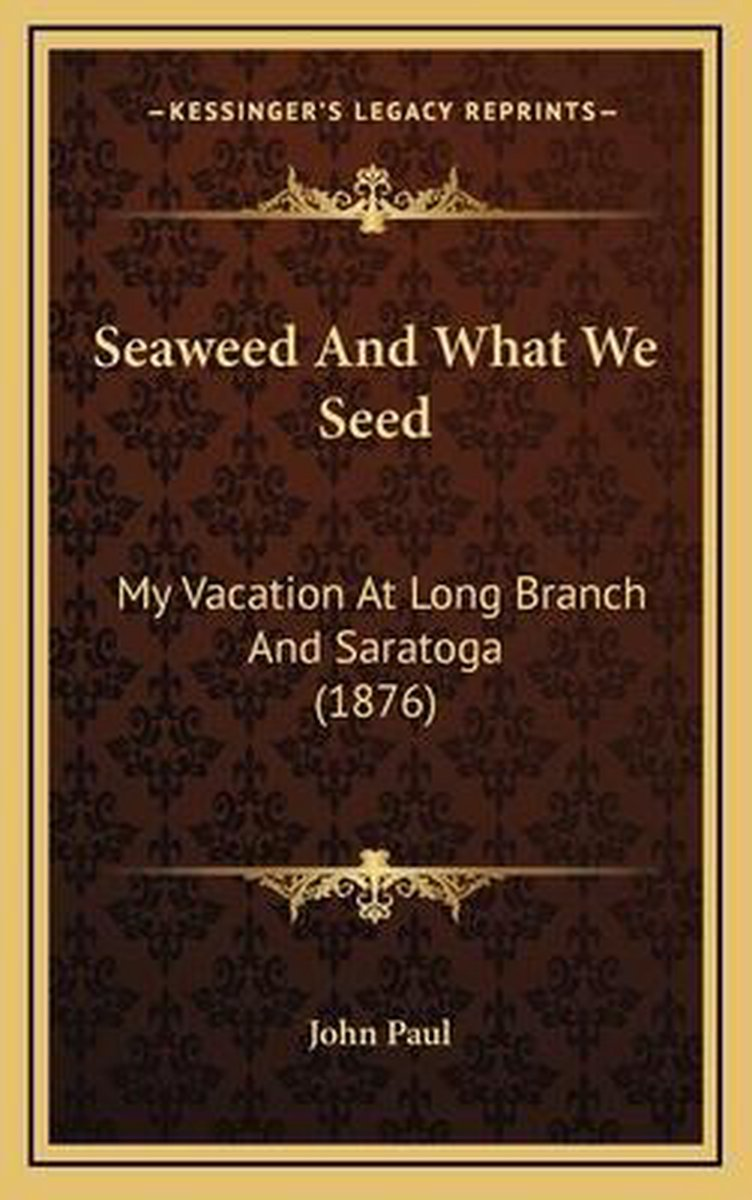 Seaweed and What We Seed