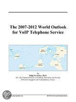 The 2007-2012 World Outlook for Voip Telephone Service