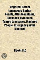 Maghreb: Carthage, Berber Languages, Berber People, Atlas Mountains, Couscous, Tuareg Languages, Marabout, Barbary Coast, Maghr