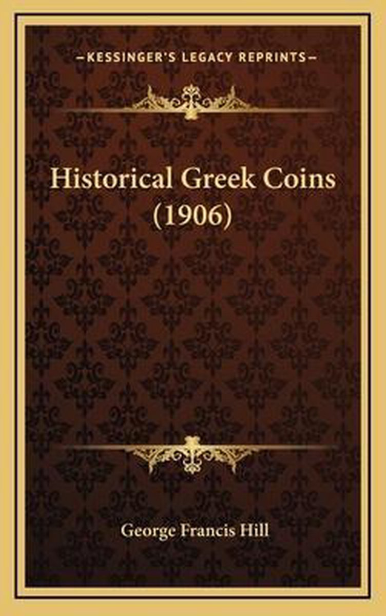 Historical Greek Coins (1906)