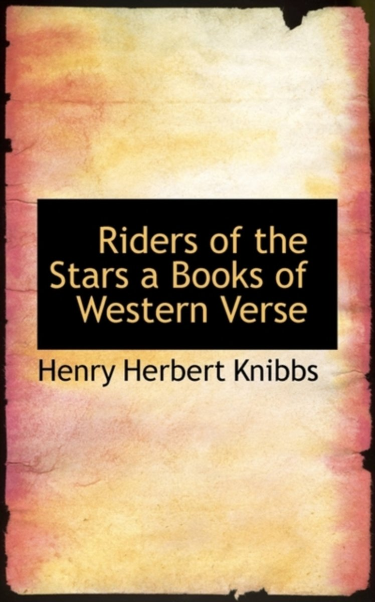 Riders of the Stars a Books of Western Verse
