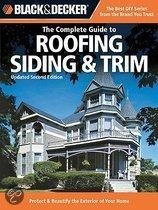 Black & Decker the Complete Guide to Roofing Siding & Trim