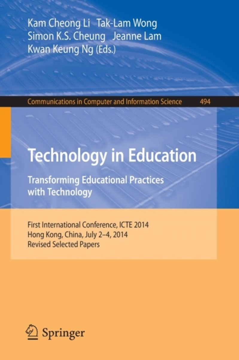 Technology in Education. Transforming Educational Practices with Technology