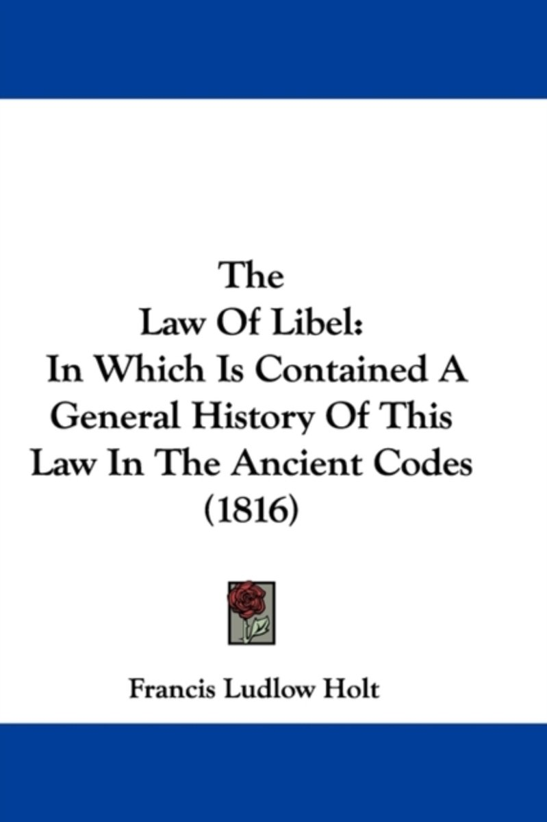 The Law Of Libel