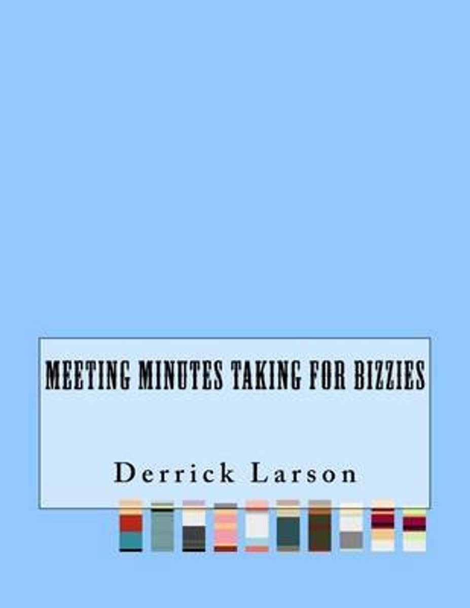 Meeting Minutes Taking for Bizzies