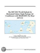 The 2007-2012 World Outlook for Horizontal Unitary Single Package Air Conditioners with 380,000 Btu Per Hour and Over